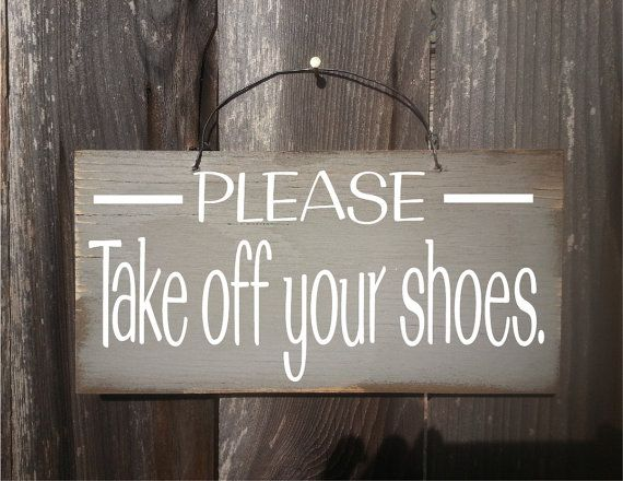 Please remove your shoes sign no shoes sign by FarmhouseChicSigns