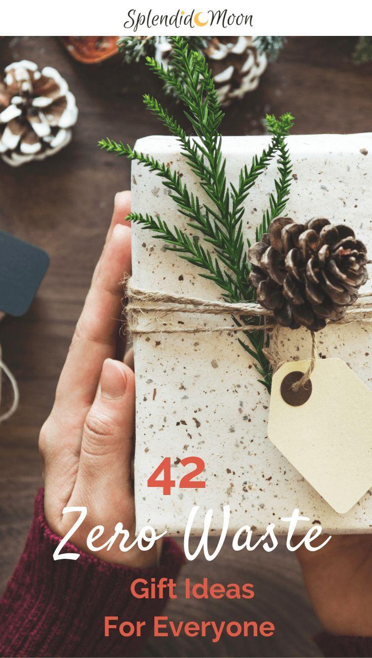 42 Zero Waste Gift Ideas For Everyone Zero Waste Gifts Waste Gift Zero Waste Christmas