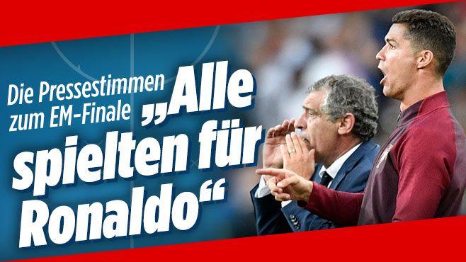 """Internationale Pressestimmen zum EM-Finale   """"Alle spielten für Ronaldo"""""""