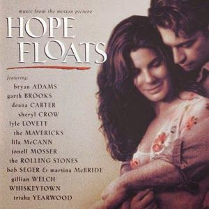 Hope Floats (Ulotna nadzieja) SOUNDTRACK #HopeFloats, #Ulotnanadzieja, #Soundtrack
