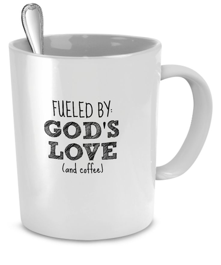 "** LIMITED TIME OFFER! Get Free Shipping on this Funny Mug! ** This 11 or 15 ounce white mug says it all - ""Fueled by God's Love and Coffee"" You can be sure that this cool coffee mug is going to make"