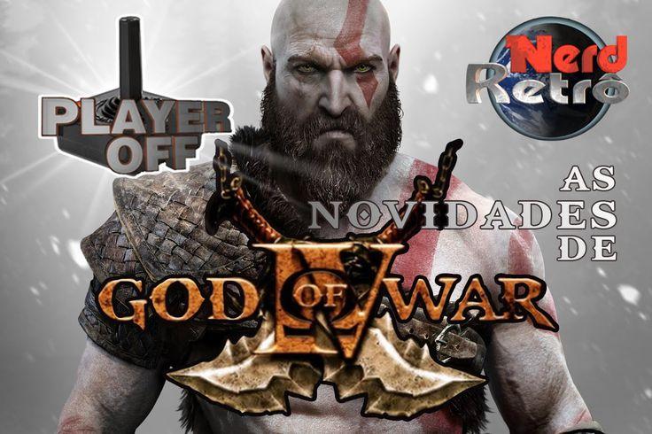 GOD OF WAR 4  - RESIDENT EVIL7 -  NERD RETRÔ -  PLAYER OFF