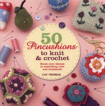 50 pincushions to knit & crochet, free book