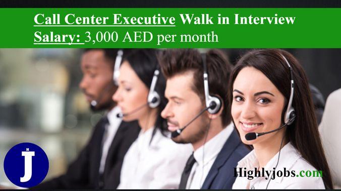 Call Center Executive Walk In Interview In Dubai Call Center