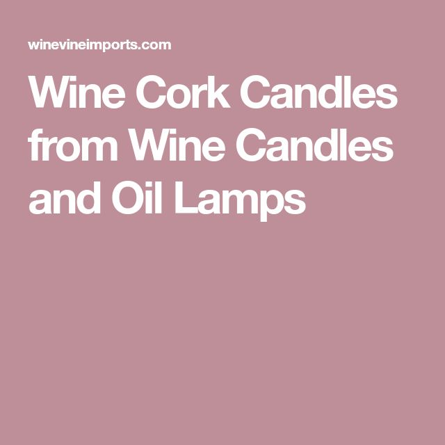 Wine Cork Candles from Wine Candles and Oil Lamps