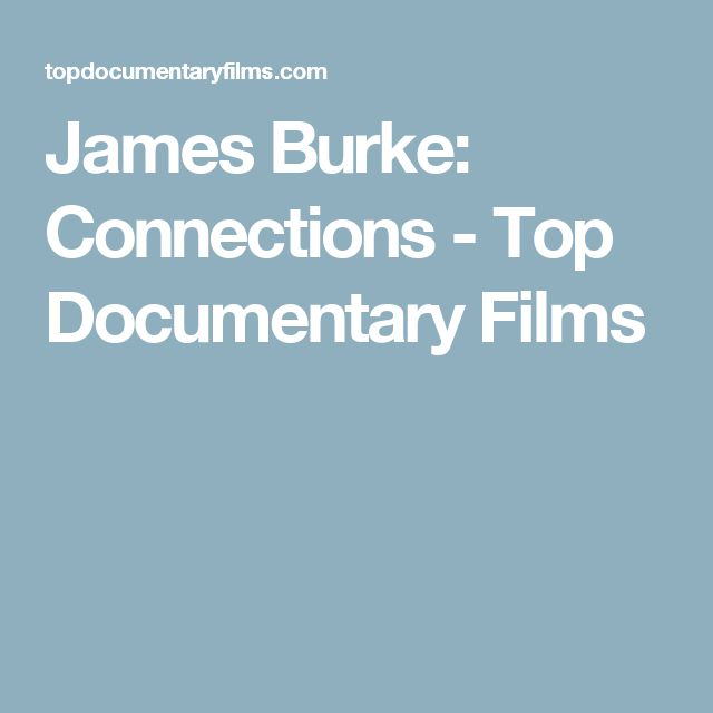 James Burke: Connections - Top Documentary Films