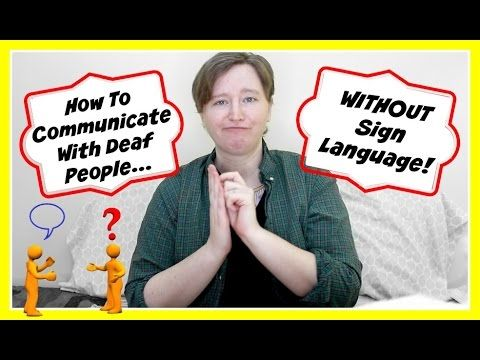 How To Communicate With Deaf People Without Sign Language ┃ ASL Stew