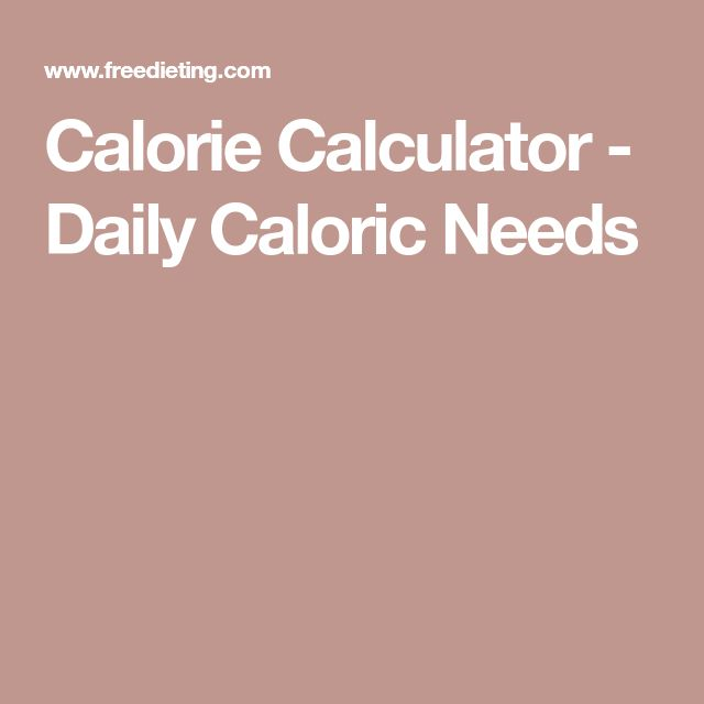 The 25 best food recipe calculator ideas on pinterest calorie calculator daily caloric needs forumfinder Choice Image