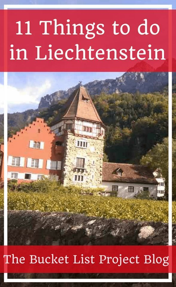 11 Things to do in Liechtenstein - The Bucket List Project