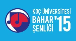 Koç Üniversitesi Bahar Şenliği '15, 23 Mayıs'ta Koç Üniversitesi Rumelifeneri Kampüsü'nde düzenleniyor.