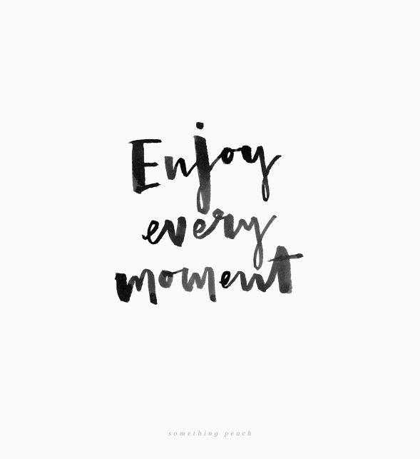 Motivational quote: Enjoy every moment  somethingpeach.com // Brush lettering by Jinny Park 002