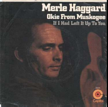 Image result for okie from muskogee merle haggard images