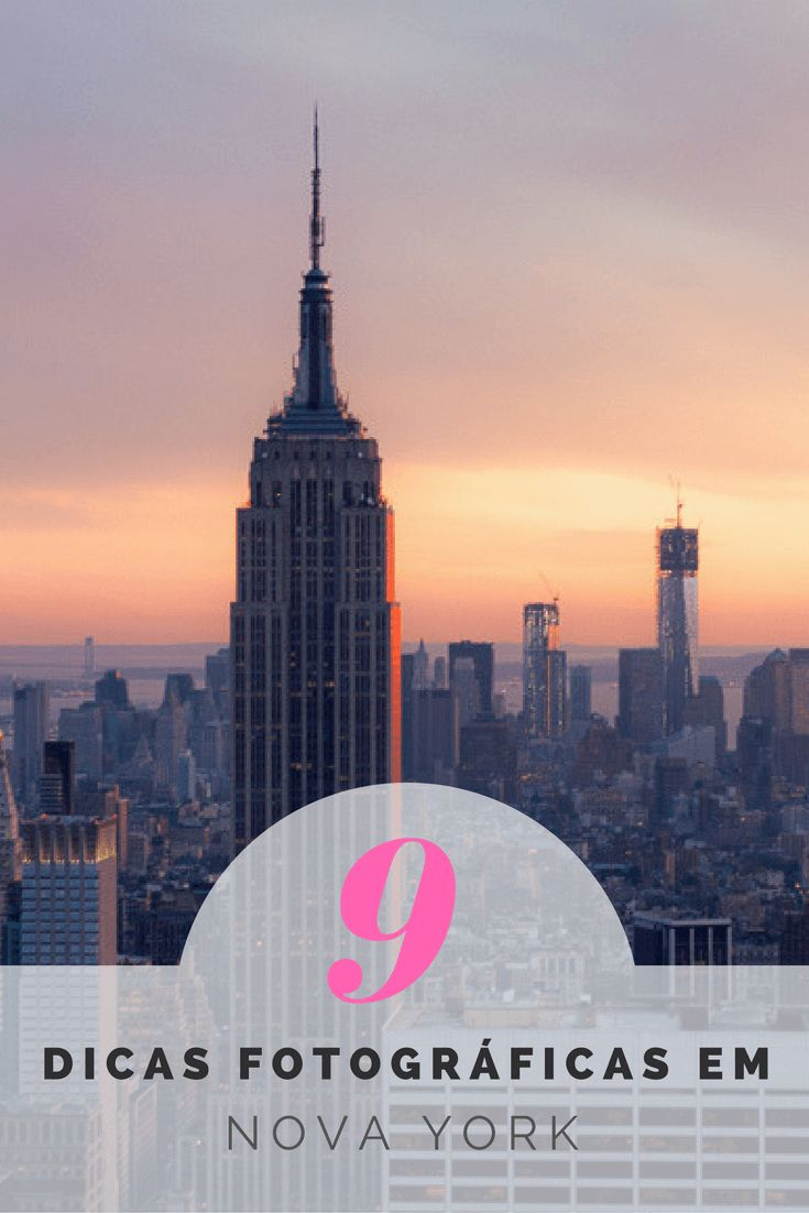 9 Dicas Fotográficas em Nova York pra você caprichar nas fotos de uma das cidades mais lindas do mundo! Tô pensando em viajar, e você?