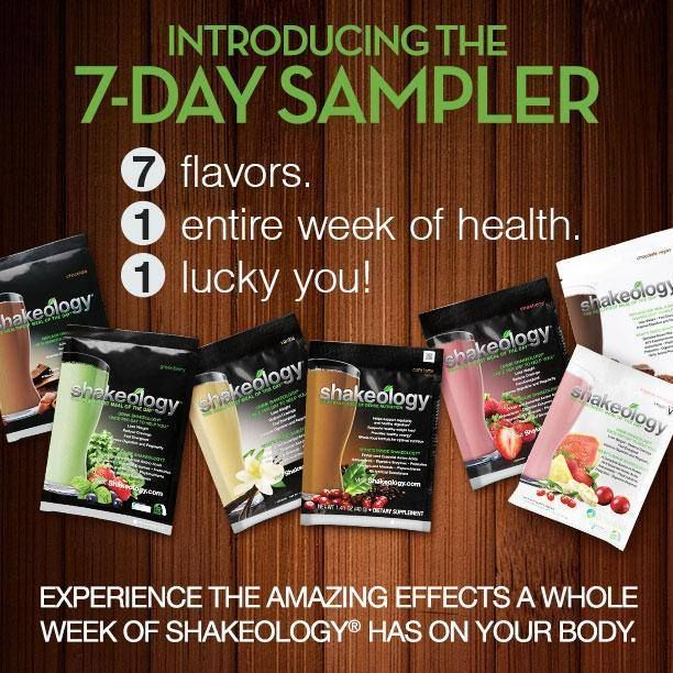 Love the new Shakeology 7 day sampler. You can try all 7 flavors to see which ones are your top choices.  Chocolate and Cafe Latte are my favs.  http://www.teambeachbody.com/shop/-/shopping/Shk7DaySmpler?referringRepId=542472