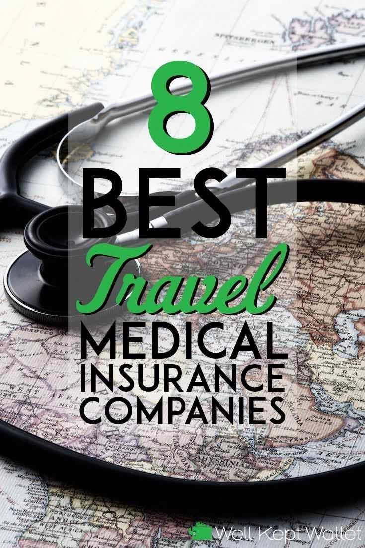 Best Pic 8 Best Travel Medical Insurance Companies ...