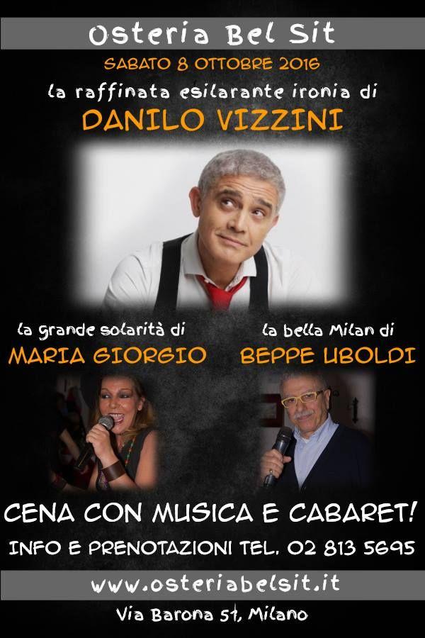 Sabato 8 ottobre 2016 Danilo Vizzini - Osteria Bel Sit