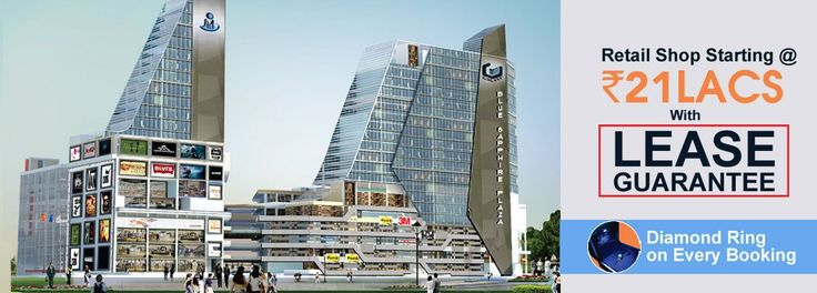 Galaxy Blue Sapphire Plaza shops with huge business opportunities.