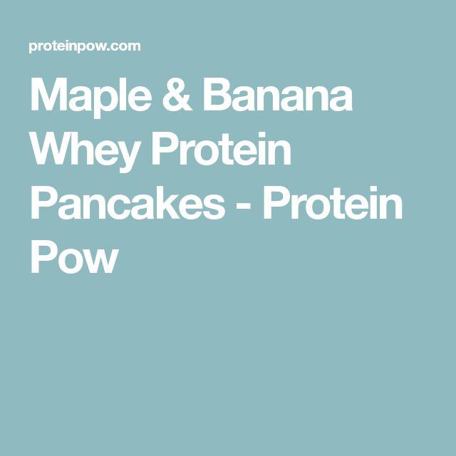 Maple & Banana Whey Protein Pancakes - Protein Pow