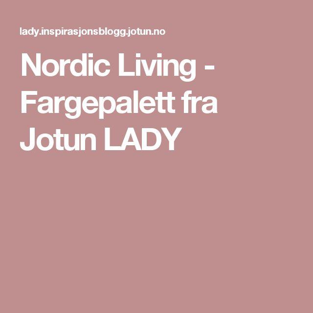 Nordic Living - Fargepalett fra Jotun LADY