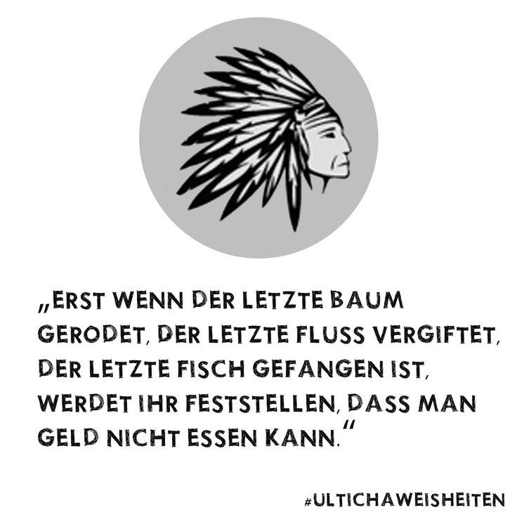 Ultichá Mate - Indianer Weisheiten - Mate my Day - Sprüche