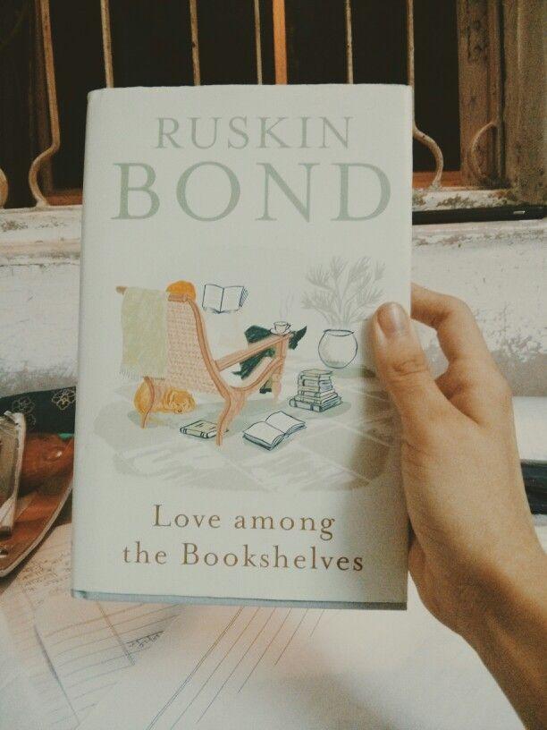 Love Among The Bookshelves by Ruskin Bond.