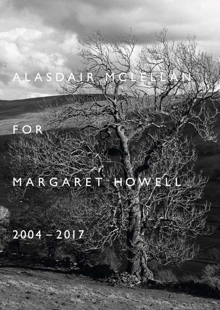 ALASDAIR MCLELLAN FOR MARGARET HOWELL 2004 – 2017   FRIDAY 17 FEBRUARY – SUNDAY 19 MARCH 2017 WIGMORE STREET LONDON W1    Alasdair McLellan selects over 40 photographs from an early campaign in 2004 and those taken between 2011 – 2017. The photographs were shot on location in Britain for the Margaret Howell seasonal brochures and advertising imagery. The exhibition will include some previously unseen images along with the newly released Spring Summer 2017 photographs.