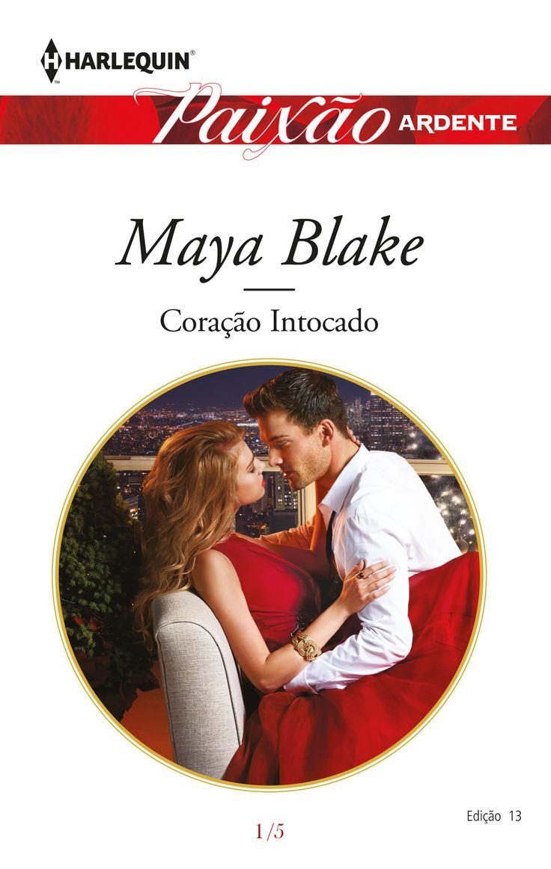 """Paixão Ardente: """"Coração Intocado"""" de Maya Blake."""