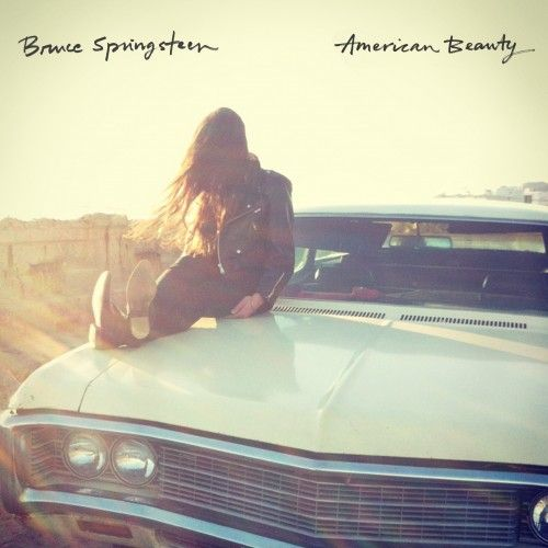 American Beauty - The Official Bruce Springsteen Website