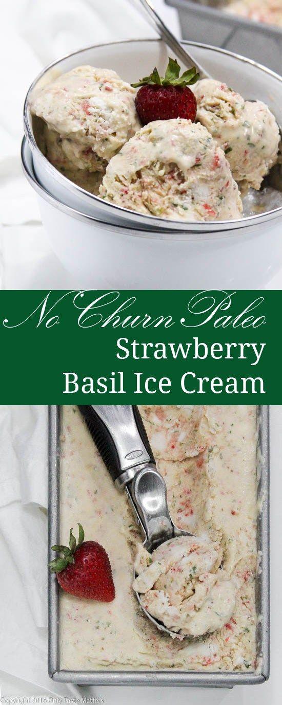 no churn paleo strawberry basil ice cream basil ice cream cream ...