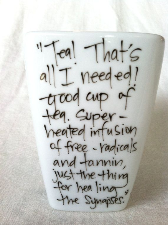 Doctor Who quote tea cup.