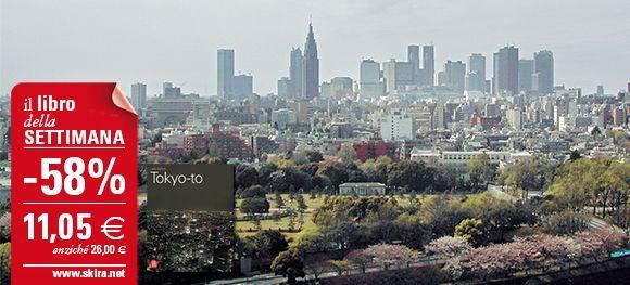 """Il #LibroDellaSettimana è """"Tokyo-to. Architettura e città"""" scontato del 58%: acquista subito il volume http://www.skira.net/tokyo-to.html"""