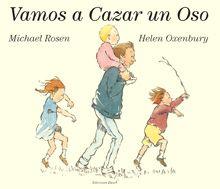 Rosen, Michael y Helen Oxenbury. Vamos a cazar un oso. Caracas: Ekaré.