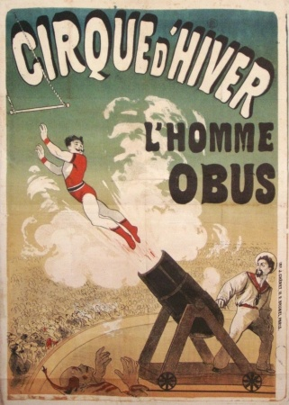 French Posters, Cirque d'hiver l'Homme Obus by Cheret Jules vintage poster