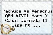 http://tecnoautos.com/wp-content/uploads/imagenes/tendencias/thumbs/pachuca-vs-veracruz-en-vivo-hora-y-canal-jornada-11-liga-mx.jpg Jornada 11 Liga Mx 2016. Pachuca vs Veracruz ¡EN VIVO! Hora y Canal Jornada 11 Liga MX ..., Enlaces, Imágenes, Videos y Tweets - http://tecnoautos.com/actualidad/jornada-11-liga-mx-2016-pachuca-vs-veracruz-en-vivo-hora-y-canal-jornada-11-liga-mx/