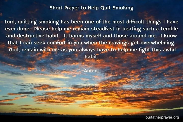 A short #prayer to help quit smoking.  It's not an easy task, but you can do it. #pray #prayers #Jesussaves #religion #Christian #Christianity #addiction