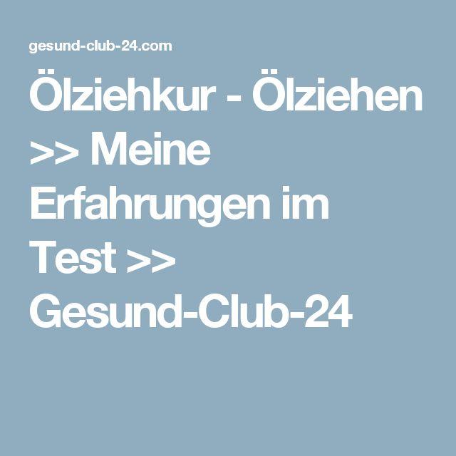 Ölziehkur - Ölziehen >> Meine Erfahrungen im Test >> Gesund-Club-24