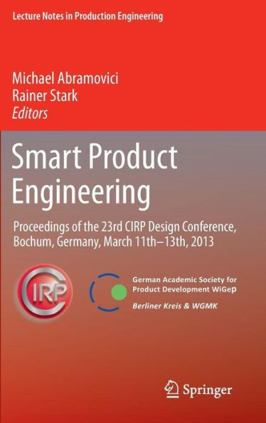 Smart Product Engineering: Proceedings of the 23rd CIRP Design Conference, Bochum, Germany, March 11