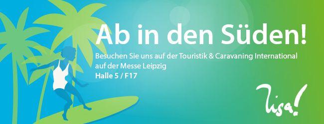 LISA! Sprachreisen auf der Reisemesse Leipzig 2015. Besuchen Sie uns auf der Tourstik und Caravaning, Halle 5, Stand F 17