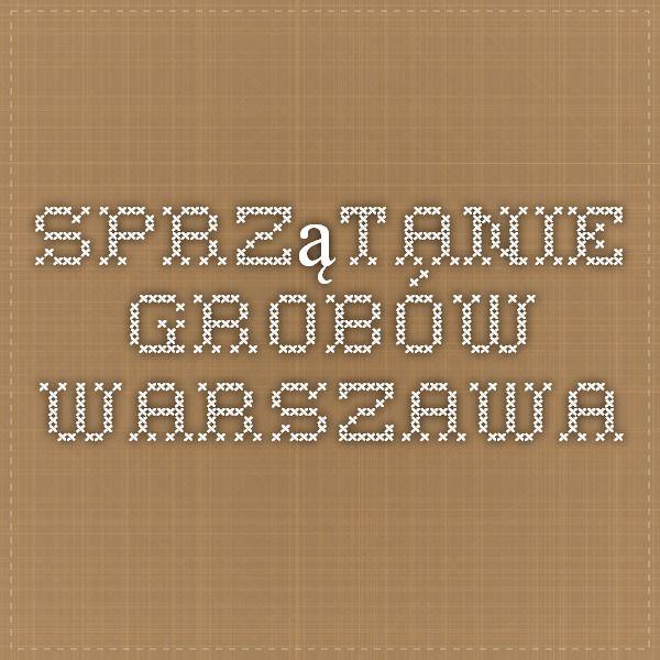 Sprzątanie grobów - Warszawa