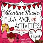 Valentine Music Activities- Mega Pack- 31 Activities! 56 Pages