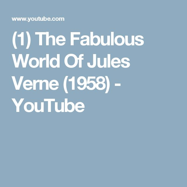 (1) The Fabulous World Of Jules Verne (1958) - YouTube