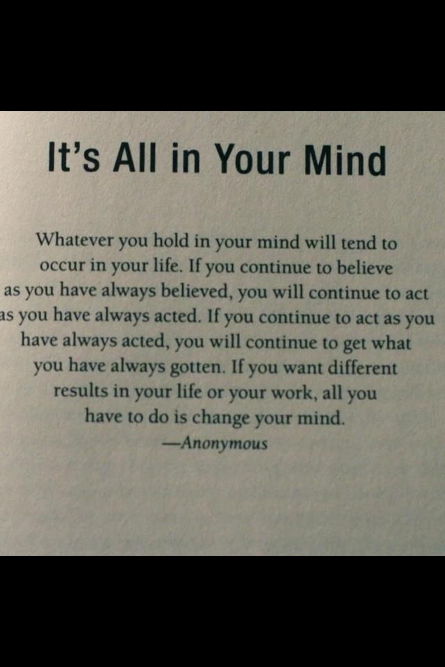 It's all in your mind #positivethinking law of attraction
