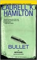Bullet by Laurel K. Hamilton