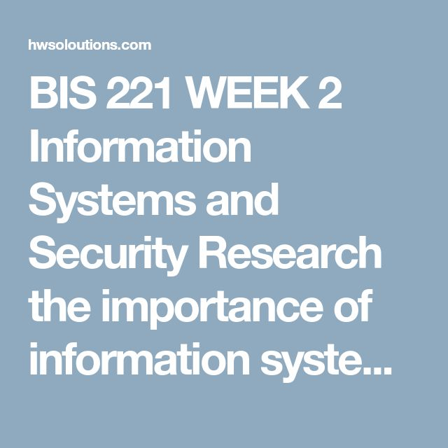 """BIS 221 WEEK 2 Information Systems and Security Research the importance of information systems and information security in the work environment.Write a 700- to 1,050-word summary of your research findings using Microsoft® Word® Template. Include the following in your summary using the features of Microsoft Word:  Headers, footers, and page numbers Watermark document as """"Draft"""" A Microsoft® Word® memo template A minimum of two styles An image Either a bulleted or numbered list Provide at lea..."""