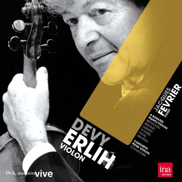 Devy Erlih, violon : Sonates pour violon et piano