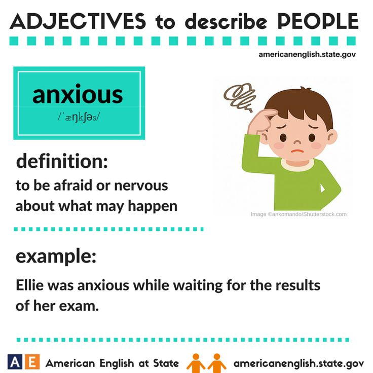 Adjectives to describe people: anxious