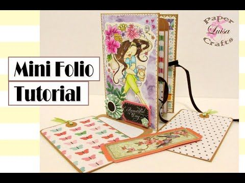 Tutorial Mini Folio... Hola! espero que el tutorial te guste. SUSCRIBETE http://www.youtube.com/c/LuisaPaperCrafts **Video Tutorial Mini Album con sobres: ht...