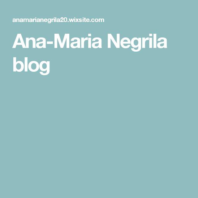 Ana-Maria Negrila blog