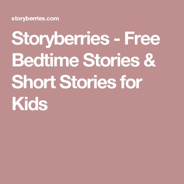 Storyberries - Free Bedtime Stories & Short Stories for Kids