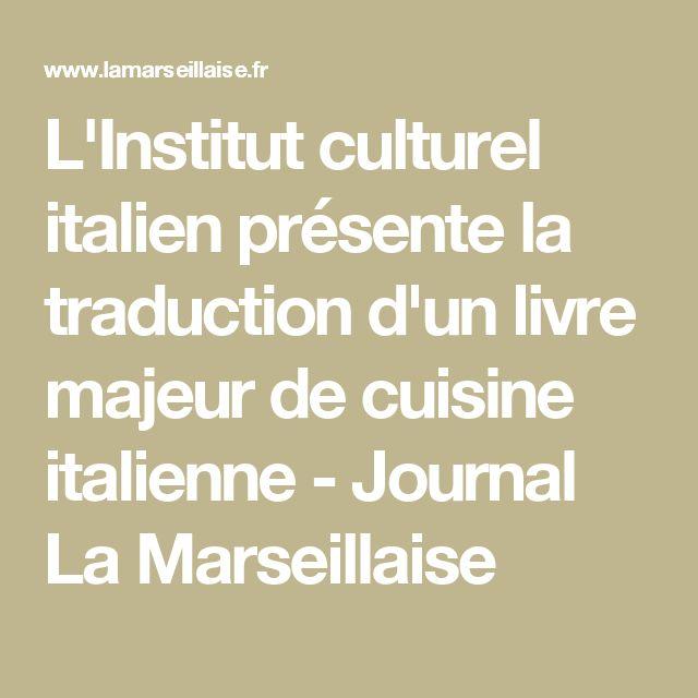 L'Institut culturel italien présente la traduction d'un livre majeur de cuisine italienne - Journal La Marseillaise